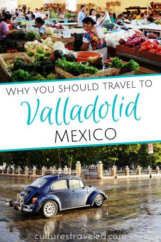 Showing the Mercado in Valladolid and a VW Bug on a street in Valladolid for Pinterest
